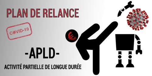APLD – Activité Partielle de Longue Durée